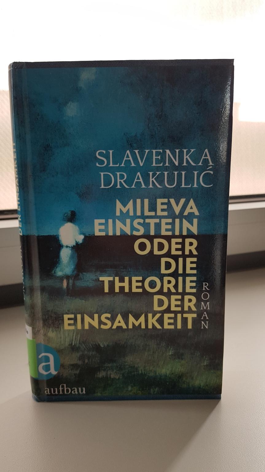 TietzelsTipp: Mileva Einstein oder die Theorie der Einsamkeit von SlavenkaDraculić
