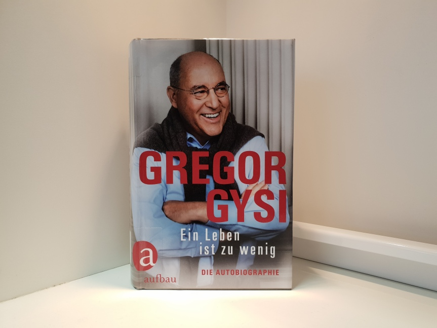 TietzelsTipp: Gregor Gysi, Ein Leben ist zuwenig