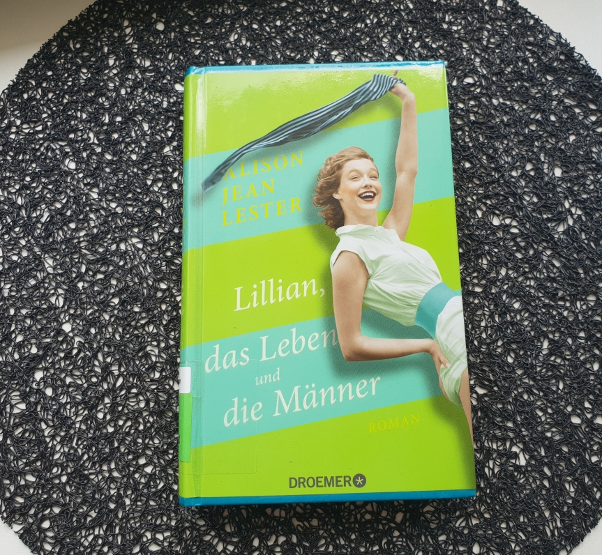 TietzelsTipp: Lillian, das Leben und die Männer von Alison JeanLester