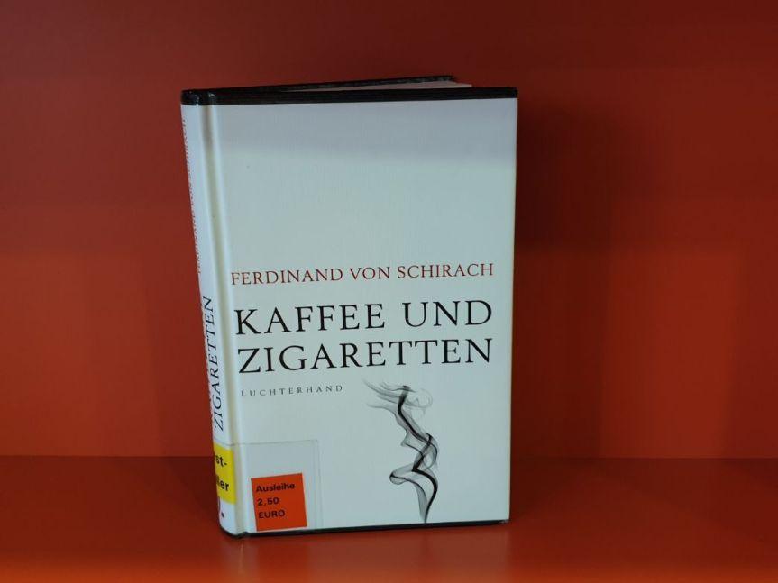 TietzelsTipp: Kaffee und Zigaretten von Ferdinand vonSchirach