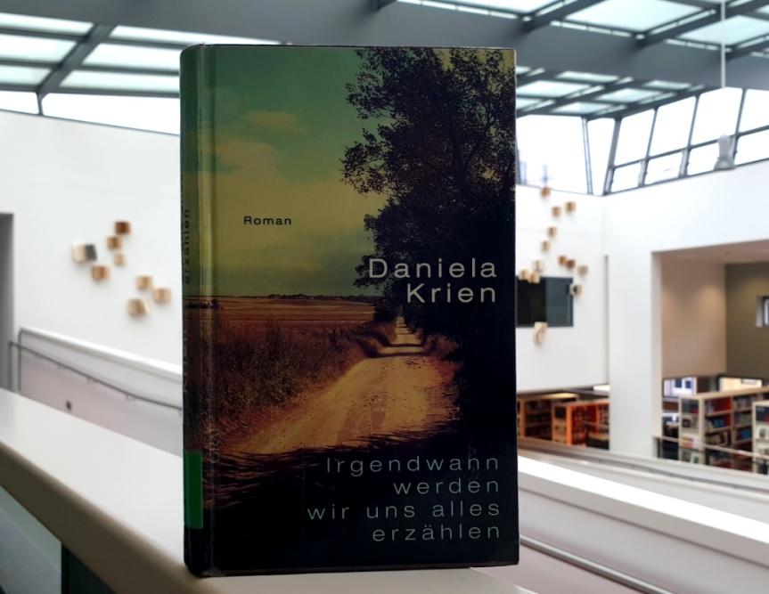 TietzelsTipp: Irgendwann werden wir uns alles erzählen von DanielaKrien