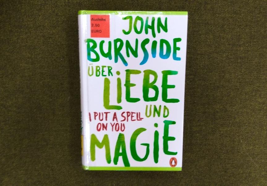 TietzelsTipp: Über Liebe und Magie – I put a spell on you von JohnBurnside