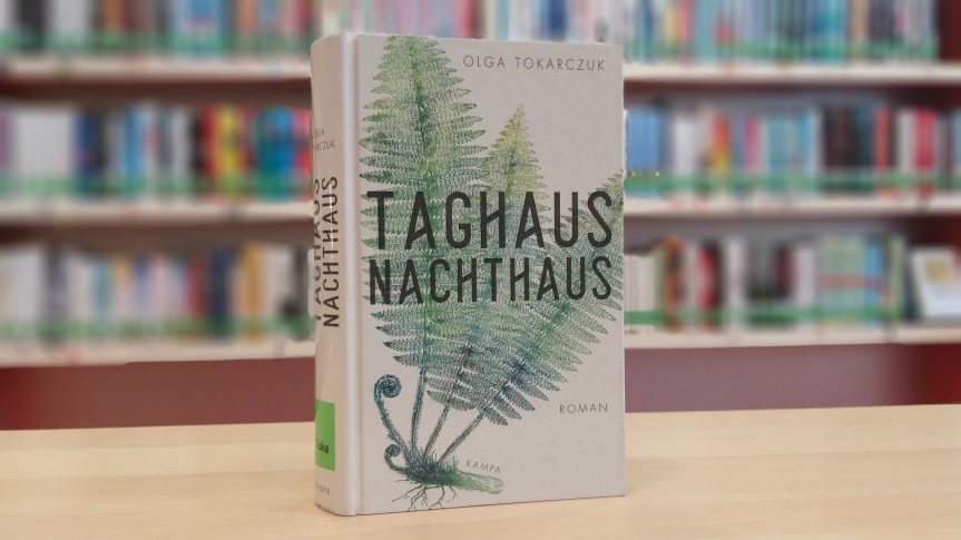 TietzelsTipp: Taghaus, Nachthaus von OlgaTokarczuk