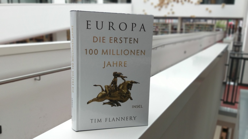 TietzelsTipp: Europa. Die ersten 100 Millionen Jahre von TimFlannery
