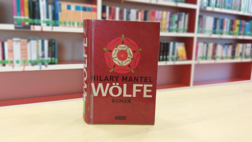 TietzelsTipp: Wölfe von HilaryMantel